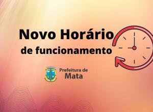 PREFEITURA ADOTA NOVOS HORÁRIOS DE FUNCIONAMENTO